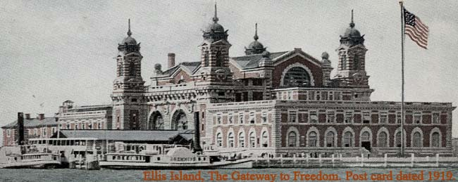 Ellis Island, The Gateway to Freedom. Post card dated 1919.